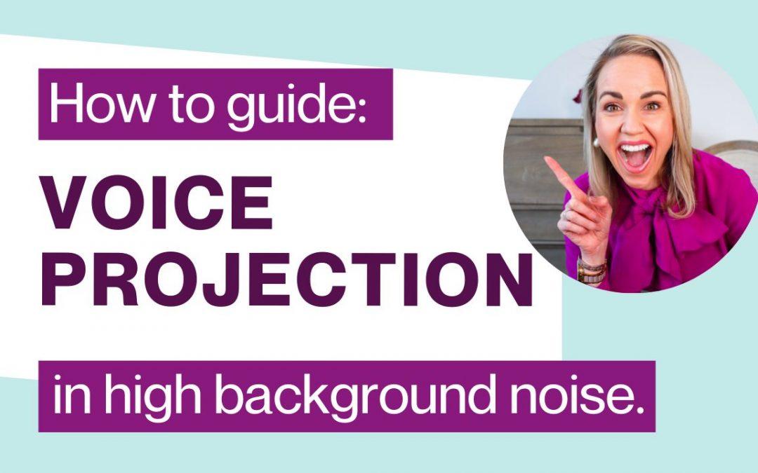 voice projection